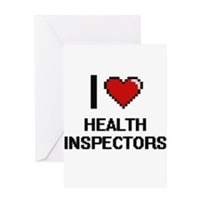 I love Health Inspectors Greeting Cards