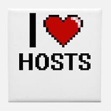 I love Hosts Tile Coaster