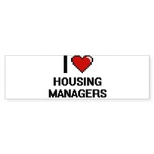 I love Housing Managers Bumper Bumper Sticker