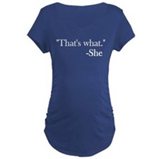 That's What She T-Shirt