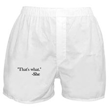 That's What She Boxer Shorts