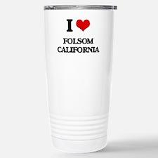 I love Folsom Californi Travel Mug