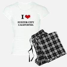 I love Foster City Californ Pajamas