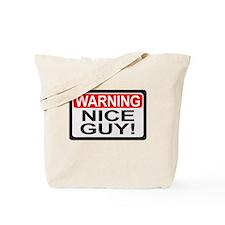 Warning Nice Guy Tote Bag