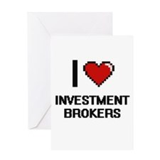 I love Investment Brokers Greeting Cards