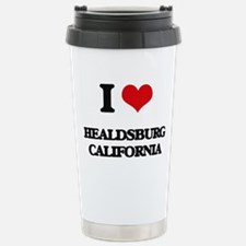 I love Healdsburg Calif Travel Mug