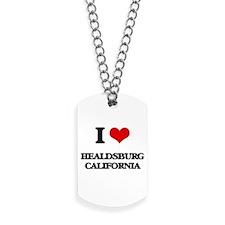 I love Healdsburg California Dog Tags