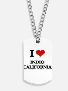 I love Indio California Dog Tags