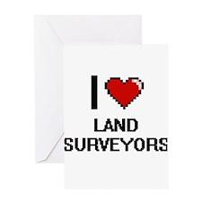 I love Land Surveyors Greeting Cards