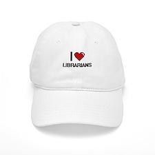 I love Librarians Baseball Cap