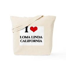 I love Loma Linda California Tote Bag