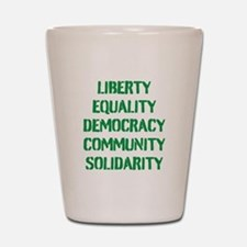 liberty equality (green) Shot Glass