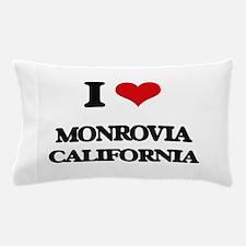 I love Monrovia California Pillow Case