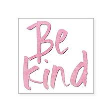 Be Kind (pink grunge) Sticker