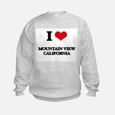 I love Mountain View California Sweatshirt