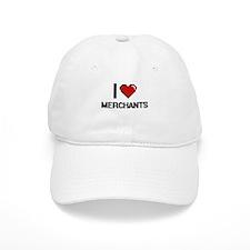 I love Merchants Baseball Cap