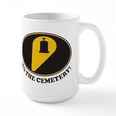 To Cemetery Large Mug