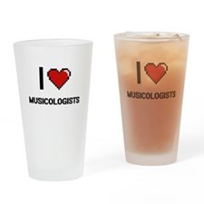 I love Musicologists Drinking Glass