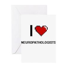 I love Neuropathologists Greeting Cards