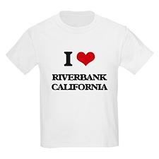 I love Riverbank California T-Shirt