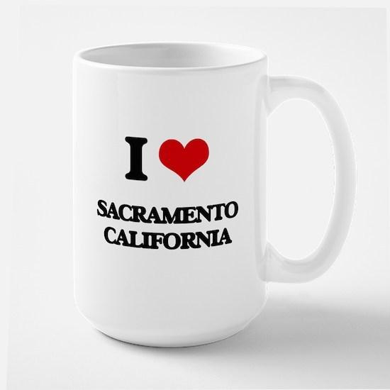 I love Sacramento California Mugs
