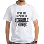 Terrible Things Shirt