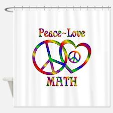 Peace Love Math Shower Curtain