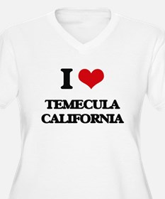 I love Temecula California Plus Size T-Shirt
