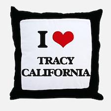 I love Tracy California Throw Pillow
