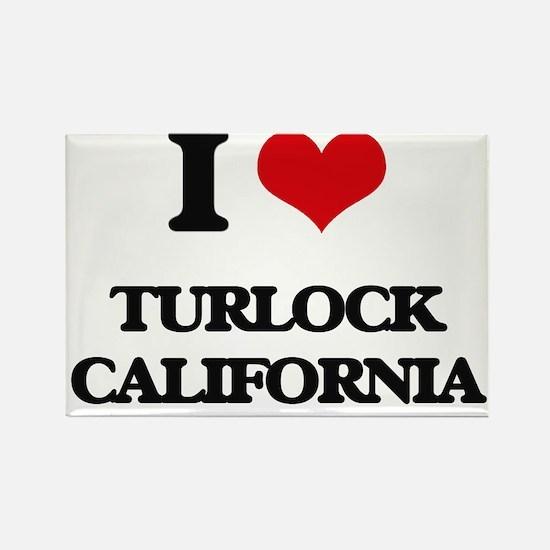 I love Turlock California Magnets