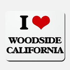 I love Woodside California Mousepad