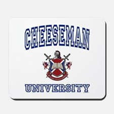 CHEESEMAN University Mousepad