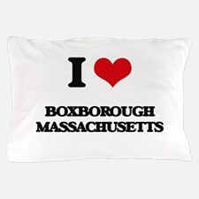 I love Boxborough Massachusetts Pillow Case
