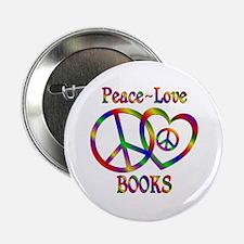 """Peace Love Books 2.25"""" Button"""