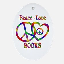 Peace Love Books Ornament (Oval)