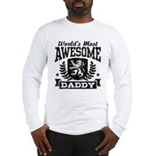 World's Most Awesome Daddy Long Sleeve T-Shirt