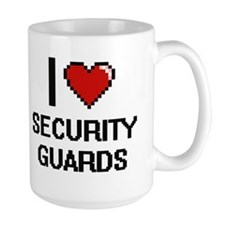 I love Security Guards Mugs