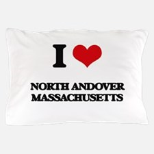 I love North Andover Massachusetts Pillow Case