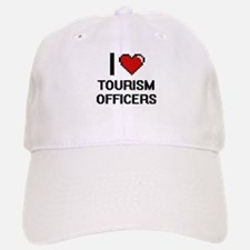 I love Tourism Officers Baseball Baseball Cap