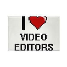 I love Video Editors Magnets