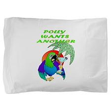 POLLYWANTSANOTHER.png Pillow Sham