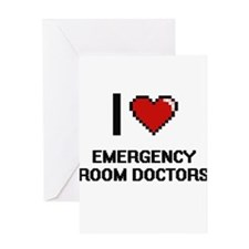 I love Emergency Room Doctors Greeting Cards