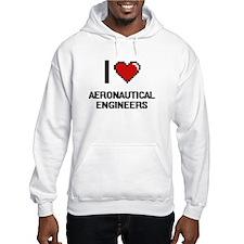 I love Aeronautical Engineers Hoodie