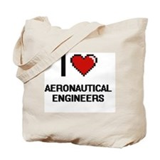 I love Aeronautical Engineers Tote Bag