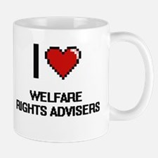 I love Welfare Rights Advisers Mugs