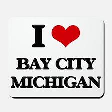 I love Bay City Michigan Mousepad
