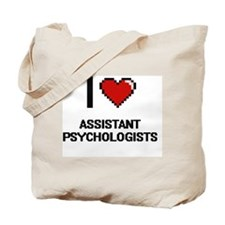 I love Assistant Psychologists Tote Bag
