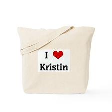 I Love Kristin Tote Bag