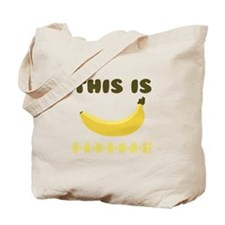 This Is Bananas Tote Bag
