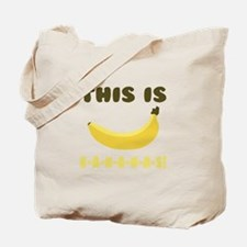 This Is Bananas Tote Bag
